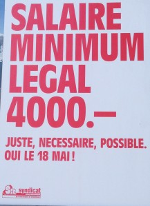 """""""Legal minimum wage [of] 4,000 - fair, necessary, possible. YES on May 18th!"""""""